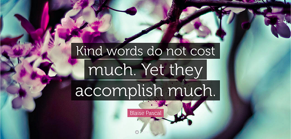 Kind Words Will Echo